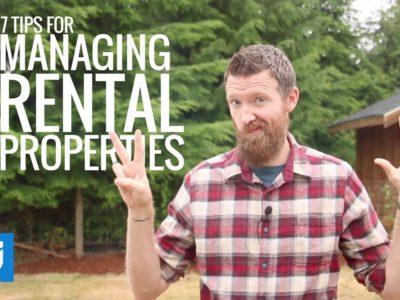 7 Ideas For Managing Rental Properties