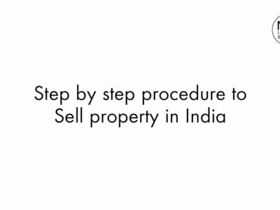 Step-by-step course of for promoting property in India