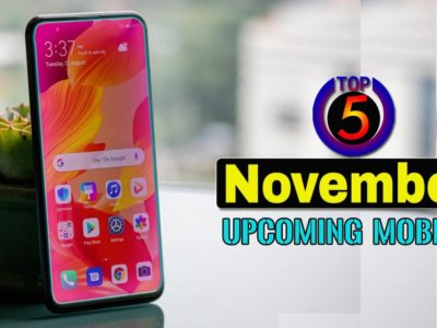 Prime 5 Upcoming Mobiles in November 2019 ! Worth & Launch Date in india