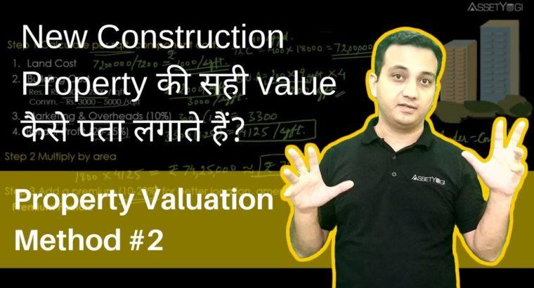 New Property Valuation Methodology (2) – Land and Constructing Methodology (Hindi, India)
