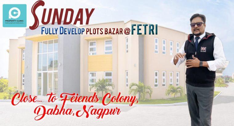 Plot Bazaar at Fetri, Katol Street, Nagpur By Property Clinic – Defined By Mr. Lochan Meera