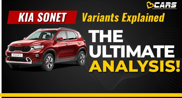 Kia Sonet Variants Defined | HTE, HTK, HTK+, HTX, HTX+, GTX+ | Anticipated Value | Which One To E-book?