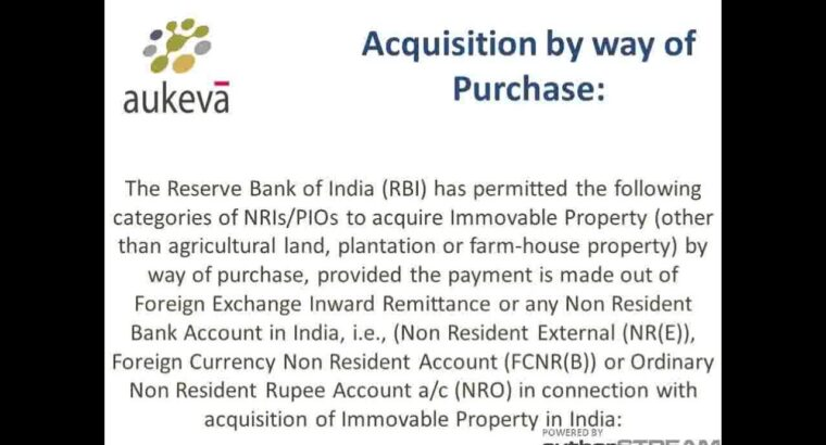 Acquisition of Property in India by NRIs, PIOs and Foriegners