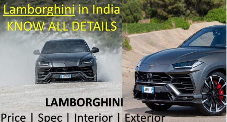 Lamborghini All Automobiles value in India | 2020 | Lamborghini's in India | Lamborghini Automobiles in India