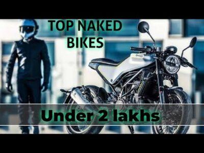 TOP 10 LATEST NAKED BIKES UNDER 2 LAKHS 2020    BEST BIKES    NAKED BIKES UNDER 2 LAKHS    bikes
