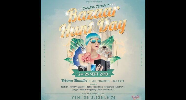 Calling Tenants Bazaar Hunt Day