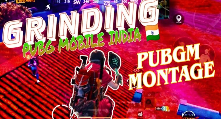 Grinding / PUBG MOBILE INDIA 🇮🇳 Coming Quickly / Preperation For Aggressive / PUBG MOBILE Montage