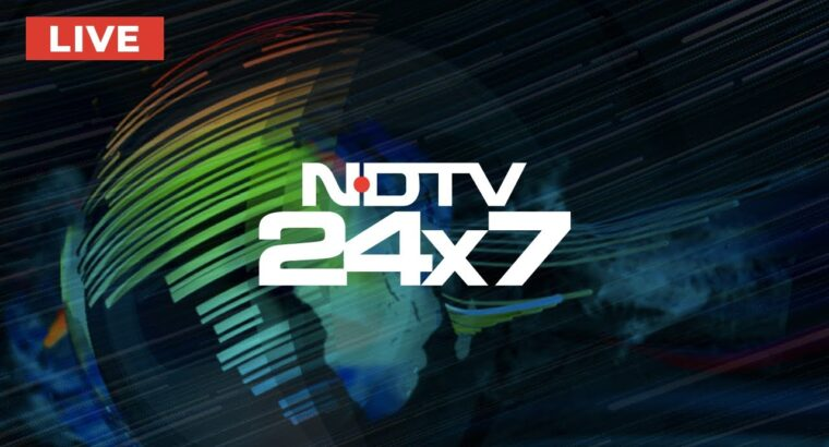 NDTV 24×7 LIVE TV – Watch Newest Information in English