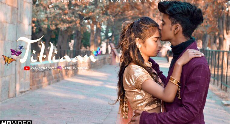 Titliyaan | Nanu_Chadiyal | Himani [oh pta nahi ji konsa Nasha krta hai ] |Roshan Verma | jaani