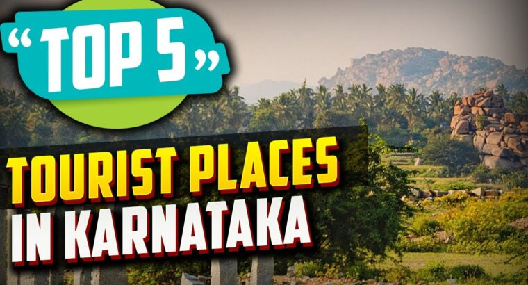 Prime 5 Greatest Vacationer Locations to Go to in Karnataka | India