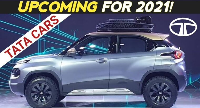 UPCOMING TATA CARS IN INDIA 2021 | CONFIRMED LIST | HINDI | WITH DETAILS