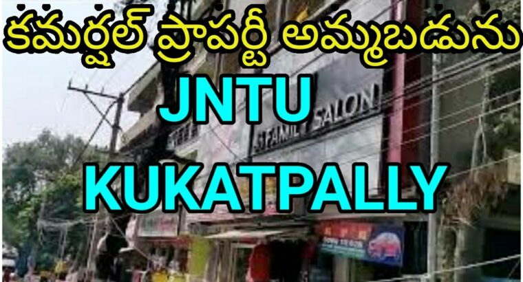 Business Property on the market in JNTU , in KUKATPALLY