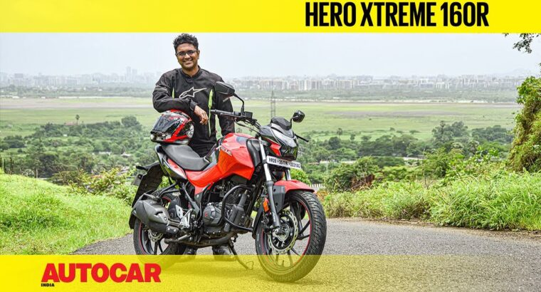 Hero Xtreme 160R Overview – Hero breaks the mould | First Journey | Autocar India