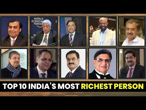 India's Most Richest Individual And Property   भारत के 10 सबसे अमीर व्यक्ति