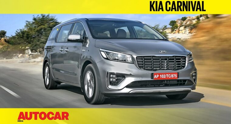 Kia Carnival Overview | First Drive | Autocar India