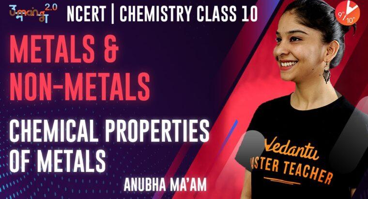 Metallic and Non Metals L2 | Chemical Properties of Metals | CBSE Class 10 Chemistry | Umang Vedantu