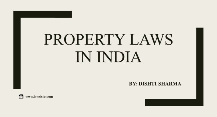 Property legal guidelines in India   Lawsisto Non-public Restricted