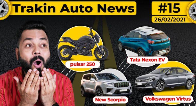 Pulsar 250 Coming Quickly,Volkswagen Virtus Noticed,New Scorpio Spied,Tata Naxon EV Precise Vary-#TAN15
