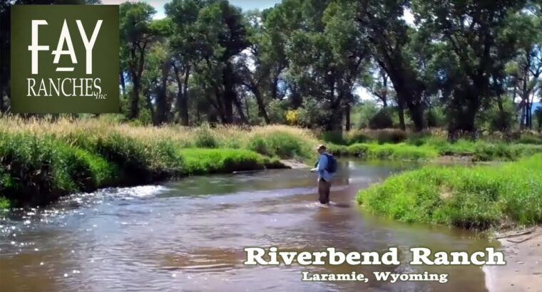 SOLD | Wyoming Fishing Property For Sale | Riverbend Ranch | Laramie, WY | Fay Ranches