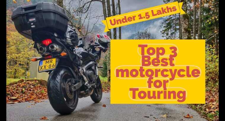 High three Touring Bikes Below 1.5 Lakh |  Newbie touring bikes | New to touring bikes 2020