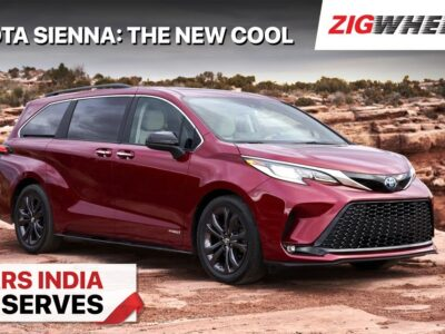 🚙 Toyota Sienna: The New Cool! | Vehicles India Deserves (CID) | ZigWheels.com