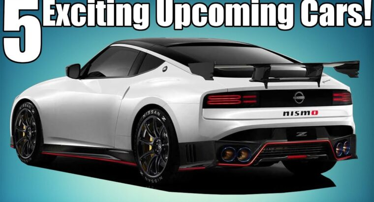 5 Upcoming Automobiles I'm Excited For!