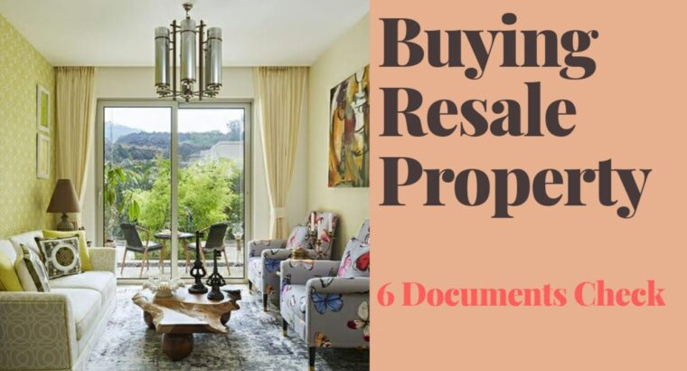 6 doc verify earlier than shopping for resale property in india