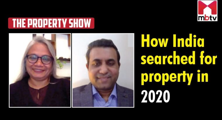 How India looked for property in 2020