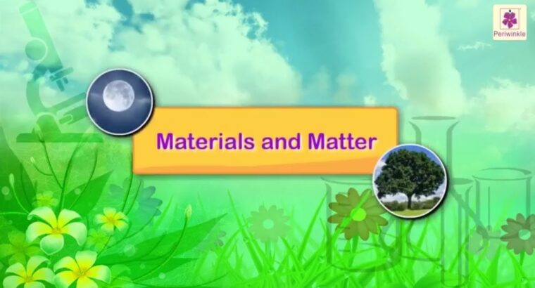 Properties of Supplies and Matter | Science For Youngsters | Grade 3 | Periwinkle