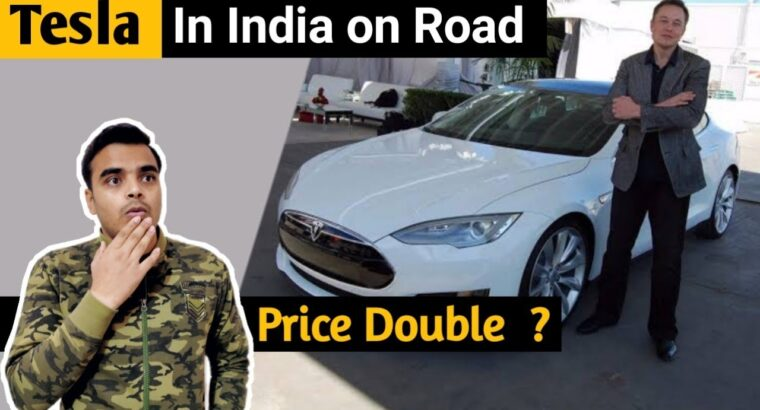 Tesla India launch worth and information 2021 | tesla electrical automotive | tech indifact