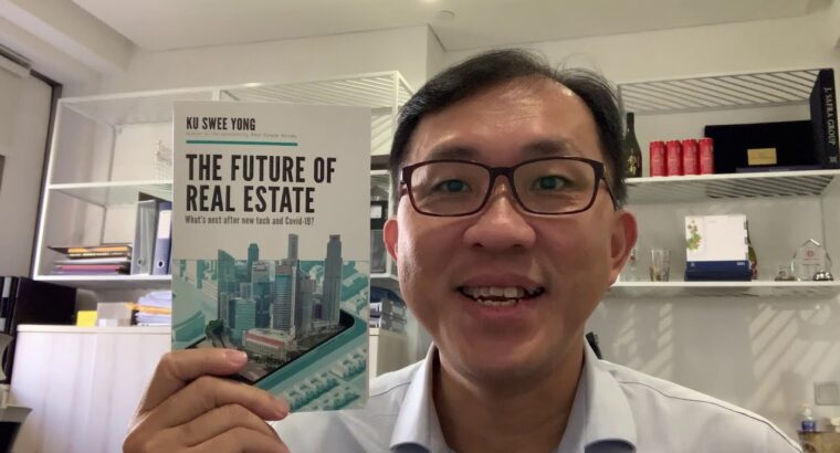 The Way forward for Actual Property, the newest guide by Ku Swee Yong