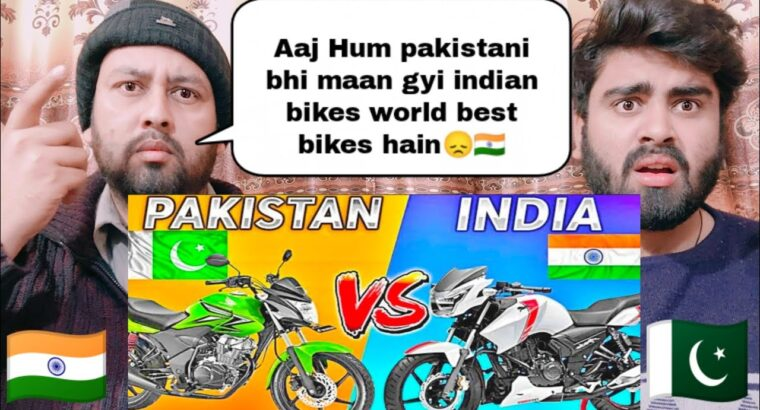 High 10 Most Promoting Bikes India Vs Pakistan | Offended Response By | Pakistani Actual Reactions |