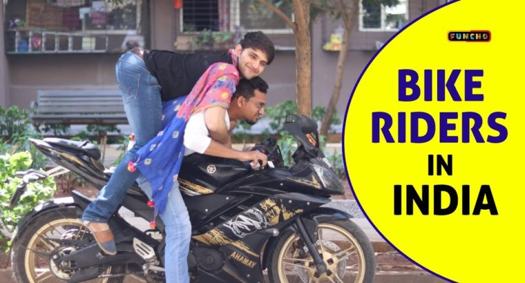 Bike Riders in India   Indians and Bikes   Funcho Leisure