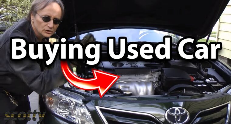 Easy methods to Verify Used Automotive Earlier than Shopping for – DIY Inspection