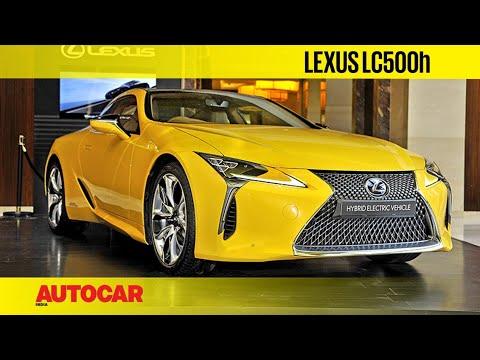 Lexus LC500h Walkaround | First Look | Autocar India