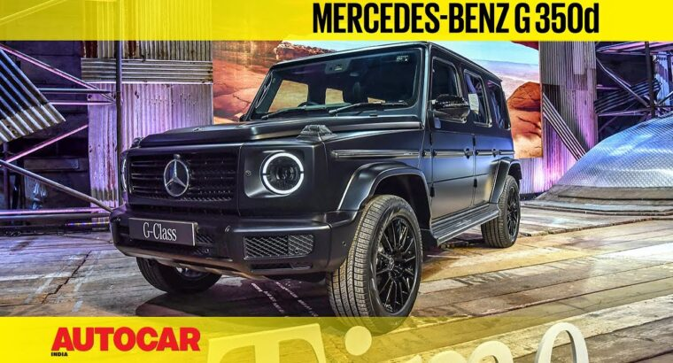 Mercedes-Benz G 350d India Launch, Value & Walkaround   First Look   Autocar India