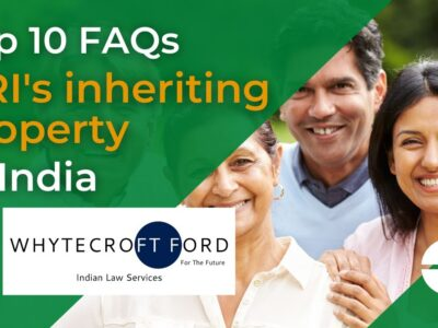 NRI's Inheriting Property in India High 10 Questions