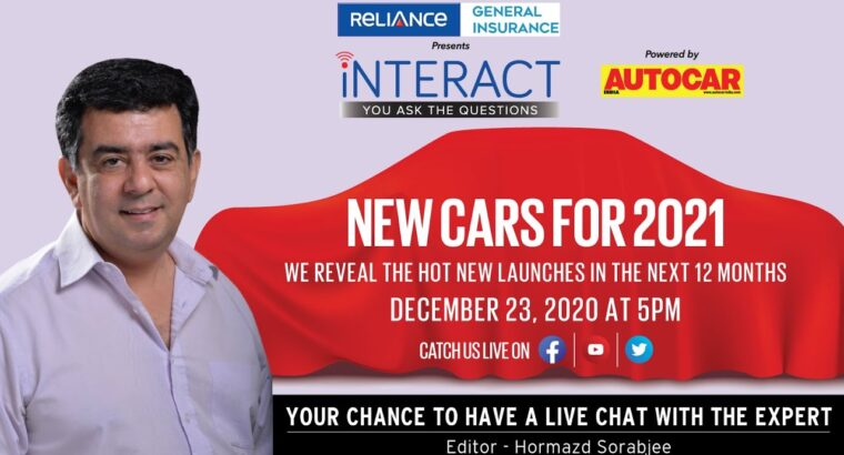 New automobiles coming in 2021 – chat LIVE with Hormazd Sorabjee