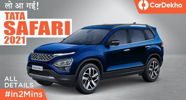 Tata Safari 2021 आ रही है जल्द ही!   FULL DETAILS #in2Mins   CarDekho.com