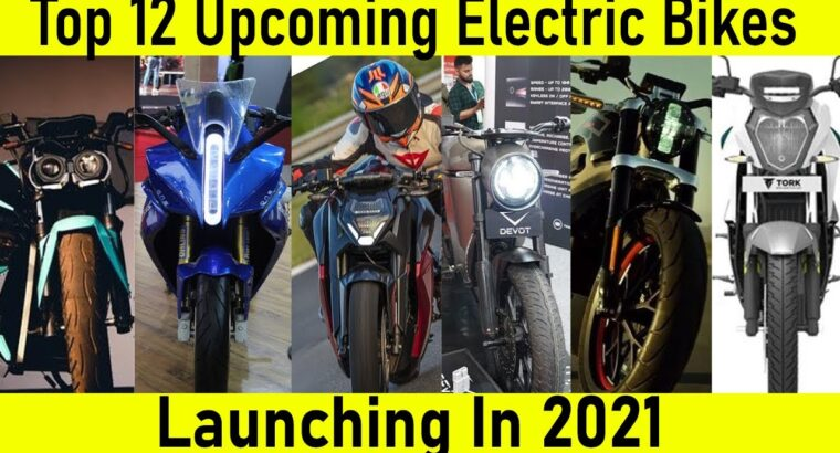 Prime 12 Upcoming Electrical Bikes In India 2021