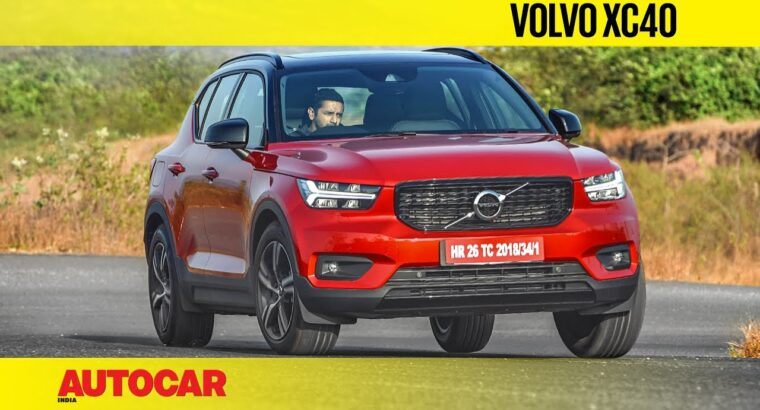 Volvo XC40 Petrol Evaluation – Nonetheless the one to select?   First Drive   Autocar India