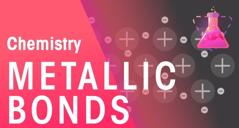 What Are Metallic Bonds | Properties of Matter | Chemistry | FuseSchool