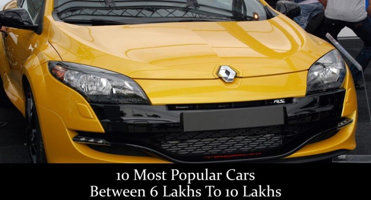 10 Most In style Automobiles Between 6 Lakhs To 10 Lakhs SUV, Sedan Hatchback 2021