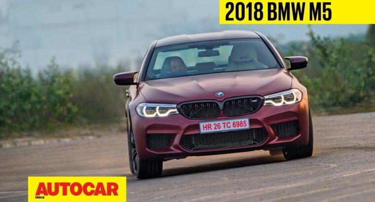 2018 BMW M5 | Unique India Drive | Autocar India