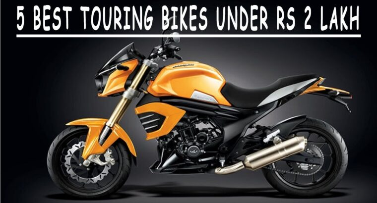 5 Finest Touring Bikes Below Rs 2 Lakh l TOP 5 BIKES UNDER 2 Lakh IN INDIA 2017