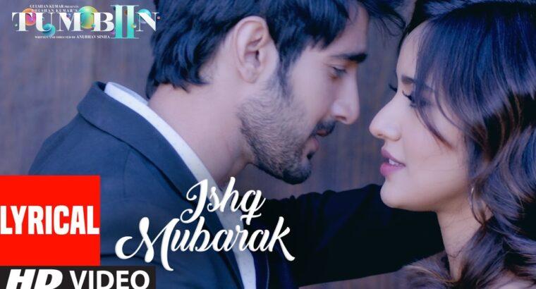 Arijit Singh: ISHQ MUBARAK Full Track WIth Lyrics   Tum Bin 2