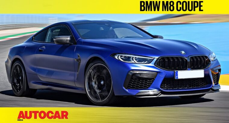 BMW M8 Coupé – 600hp AWD super-GT   First Look & Driving Impressions   Autocar India