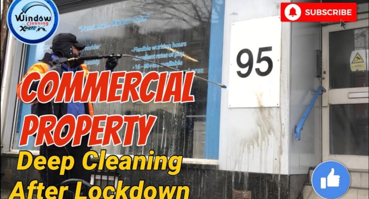 Business Property Deep Cleansing – After Lockdown