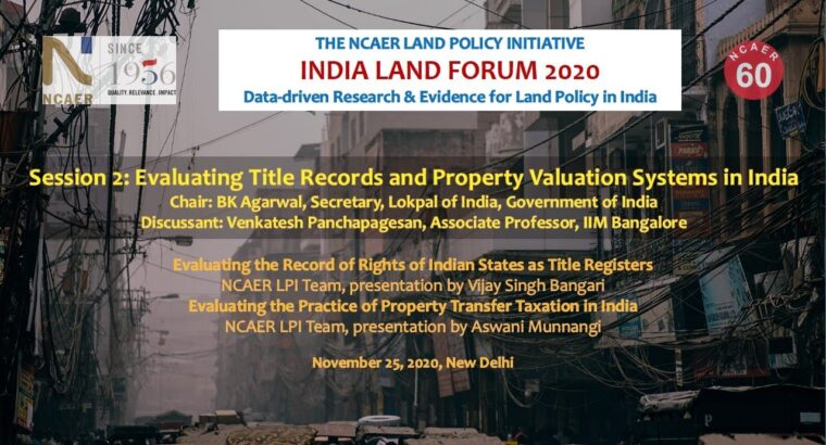 India Land Discussion board 2020| Evaluating Title Data and Property Valuation Methods in India