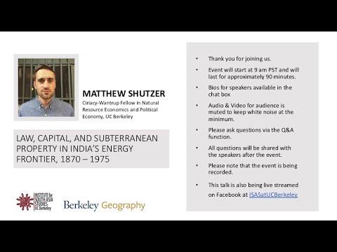 Matthew Shutzer | Regulation, Capital, and Subterranean Property in India's Vitality Frontier, 1870 – 1975